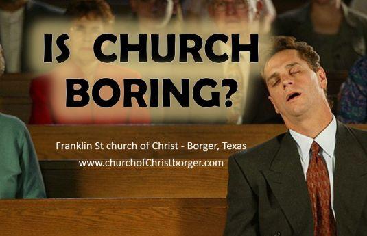church is boring