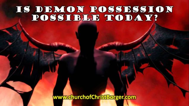 is demon possession possible